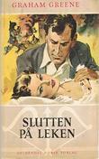 """""""Slutten på leken"""" av Graham Greene"""