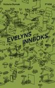 """""""Evelyns innboks"""" av Victoria Durnak"""
