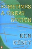 """Sometimes a Great Notion - A Novel"" av Ken Kesey"