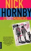 """""""Et godt menneske"""" av Nick Hornby"""