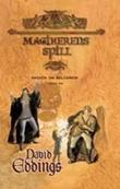 """""""Magikerens spill - sagaen om Belgarion, tredje bok"""" av David Eddings"""