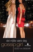 """""""Det måtte bli deg - prequel"""" av Cecily Von Ziegesar"""