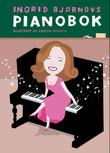 """Ingrid Bjørnovs pianobok"" av Ingrid Bjørnov"