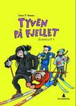"""""""Tyven på fjellet"""" av Linn T. Sunne"""