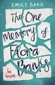 """The one memory of Flora Banks"" av Emily Barr"