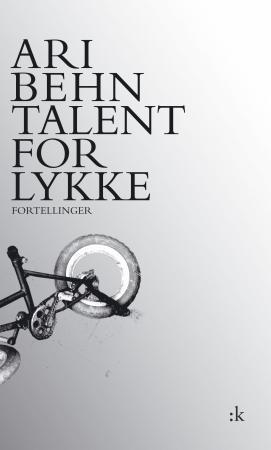 """""""Talent for lykke - fortellinger"""" av Ari Behn"""