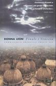 """""""Finale i Venezia - commissario Brunettis første sak"""" av Donna Leon"""