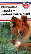 """""""Lassie - verdens beste hund"""" av Robert Weverka"""