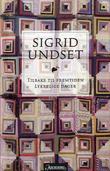 """""""Tilbake til fremtiden ; Lykkelige dager"""" av Sigrid Undset"""