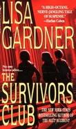 """""""The survivors club"""" av Lisa Gardner"""