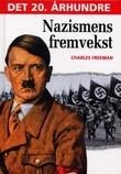 """""""Nazismens fremvekst"""" av Charles Freeman"""