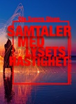 """""""Samtaler med lysets hastighet - konstruksjonen av det digitale dødsriket"""" av Ole Sverre Olsen"""