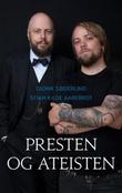 """""""Presten og ateisten"""" av Didrik Søderlind"""