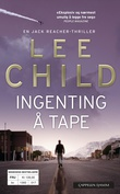 """Ingenting å tape"" av Lee Child"