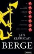 """""""Berge - roman"""" av Jan Kjærstad"""