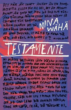 """""""Testamente"""" av Nina Wähä"""