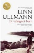 """""""Et velsignet barn roman"""" av Linn Ullmann"""