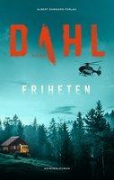 """""""Friheten - Berger och Blom 4"""" av Arne Dahl"""