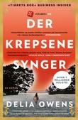"""""""Der krepsene synger - en roman"""" av Delia Owens"""