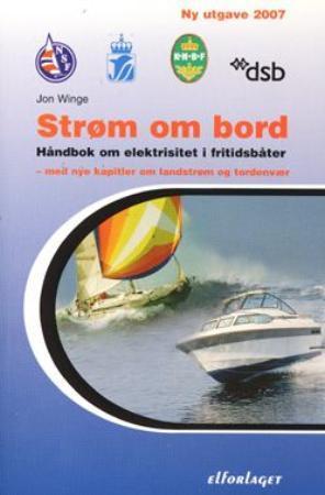 """""""Strøm ombord - håndbok om elektrisitet i fritidsbåter for båtfolk, båtbygger og elektriker"""" av Jon Winge"""