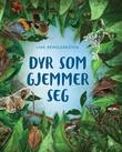 """""""Dyr som gjemmer seg"""" av Line Renslebråten"""