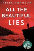 """All the beautiful lies"" av Peter Swanson"