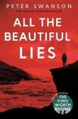 """All the beautiful lies"" av Peter Swanson"