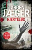 """""""Hjerteløs"""" av Jørgen Jæger"""