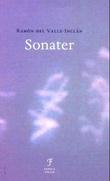 """""""Sonater - markien av Bradomíns memoarer"""" av Ramón del Valle-Inclán"""