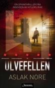 """Ulvefellen spenningsroman"" av Aslak Nore"