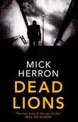 """""""Dead lions"""" av Mick Herron"""