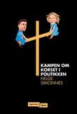 """""""Kampen om korset i politikken"""" av Helge Simonnes"""