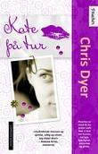 """""""Kate på tur"""" av Chris Dyer"""