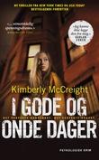 """""""I gode og onde dager"""" av Kimberly McCreight"""