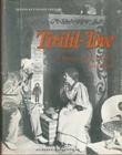 """""""Tirilil Tove minner om Th. Kittelsen og hans hjem"""" av Ingrid Kittelsen Treider"""