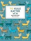 """""""To kule katter - og andre par"""" av Britta Teckentrup"""