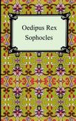 """Oedipus Rex (Oedipus the King)"" av Sophocles"