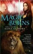 """Magic Burns"" av Ilona Andrews"