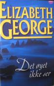 """""""Det øyet ikke ser"""" av Elizabeth George"""