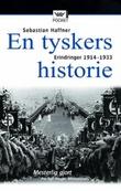 """""""En tyskers historie - erindringer 1914-1933"""" av Sebastian Haffner"""