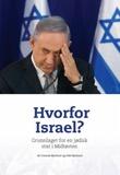 """""""Hvorfor Israel? - grunnlaget for en jødisk stat i Midtøsten"""" av Conrad Myrland"""