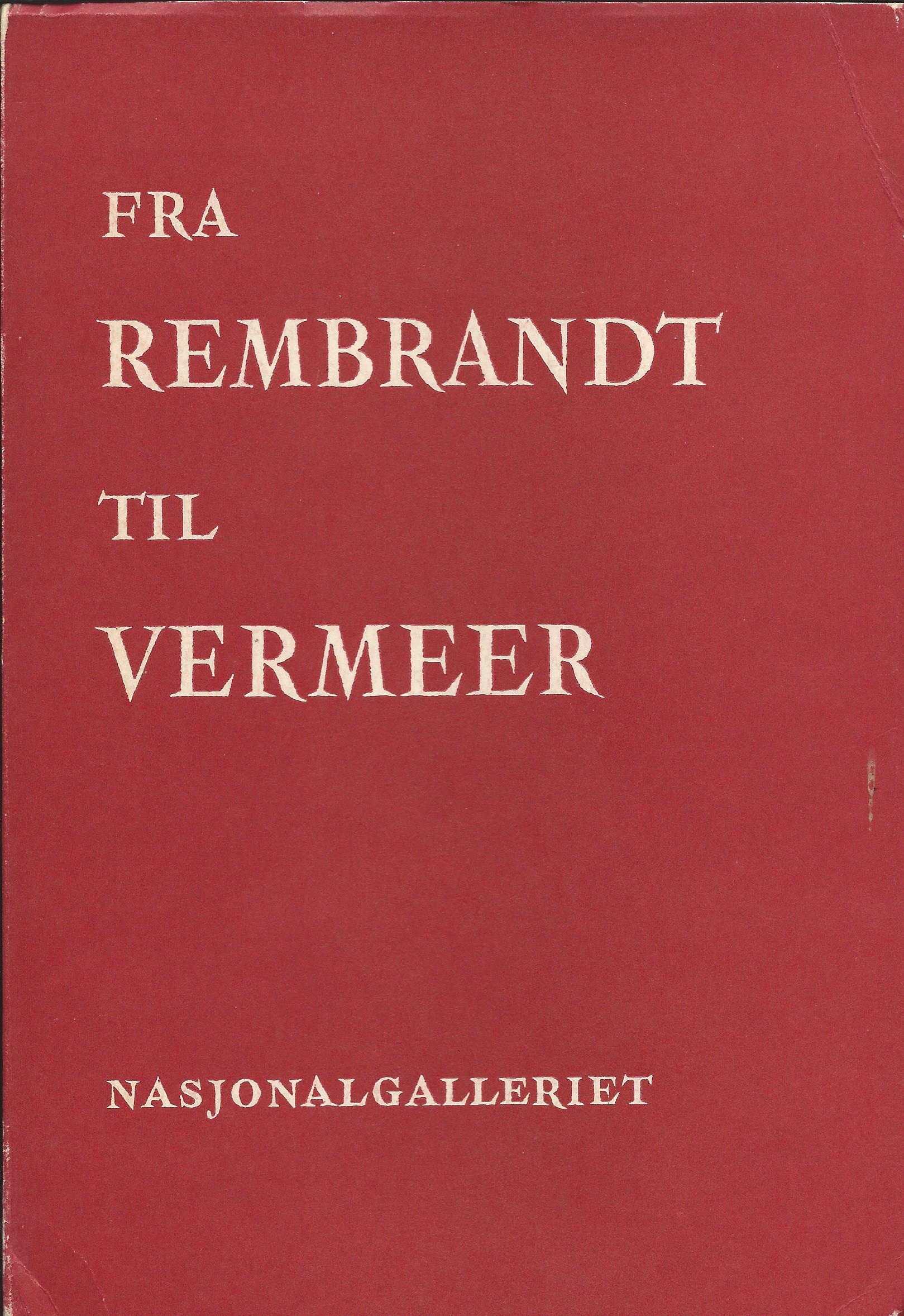 """""""Fra Rembrandt til Vermeer"""" av Ruth Jørgensen"""