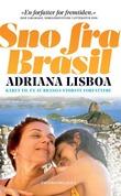 """""""Snø fra Brasil"""" av Adriana Lisboa"""