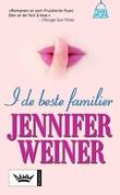 """""""I de beste familier"""" av Jennifer Weiner"""