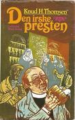 """Den irske presten"" av Knud H. Thomsen"