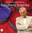 """""""Berulfsens fargerike"""" av Rolf Larsen"""