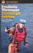 """""""Trimmel går bakveien"""" av Friedhelm Werremeier"""