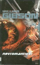 """""""Nevromantiker"""" av William Gibson"""