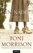 """""""En nåde"""" av Toni Morrison"""