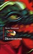 """""""Dragedreper en framtidsroman"""" av Helge Hoffmann"""